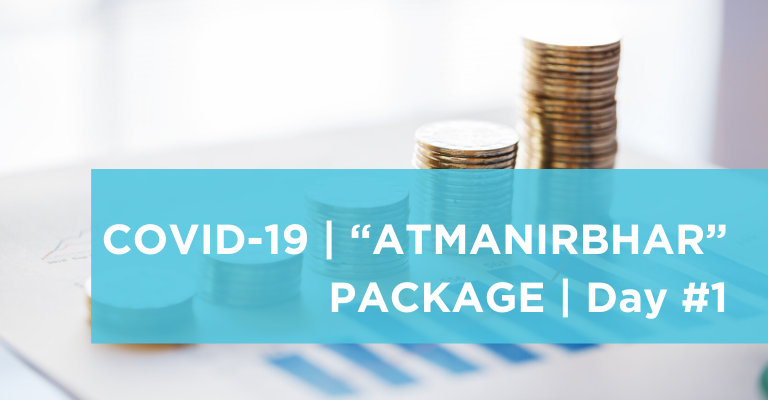 Covid-19 Atmanirbhar package – (Day 1) – Impact on MSMEs and NBFC sectors
