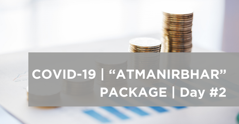 COVID-19 Atmanirbhar Package – (Day 2) – Impact on Microfinance sector