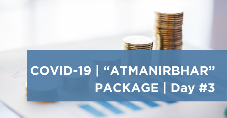 COVID-19 Atmanirbhar Package – (Day 3) – Impact on Microfinance sector